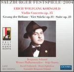 Korngold: Violin Concerto, Op. 35; Gesang der Heliane; Vier Stücke, Op. 11; Suite, Op. 23
