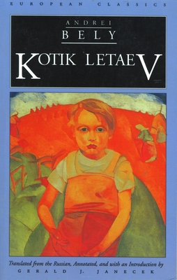 Kotik Letaev - Bely, Andrei, and Janecek, Gerald J (Translated by)