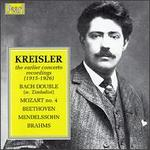 Kreisler: The Earlier Concerto Recordings (1915-1926)