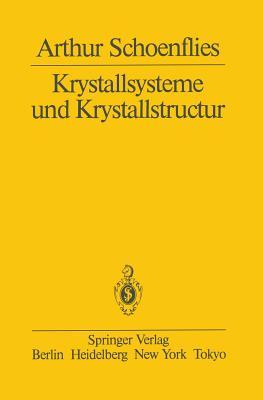 Krystallsysteme Und Krystallstructur - Schoenflies, Arthur
