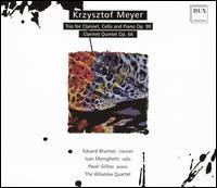 Krzysztof Meyer: Trio for Clarinet, Cello and Piano Op. 90; Clarinet Quintet Op. 66 - Eduard Brunner (clarinet); Ivan Monighetti (cello); Pavel Gililov (piano); Wilanow String Quartet