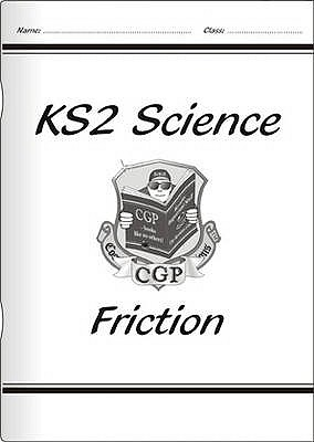 KS2 National Curriculum Science - Friction (4E) - CGP Books (Editor)