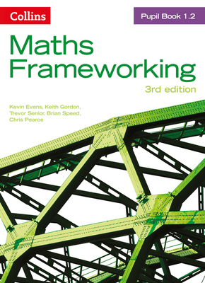 KS3 Maths Pupil Book 1.2 - Evans, Kevin, and Gordon, Keith, and Senior, Trevor