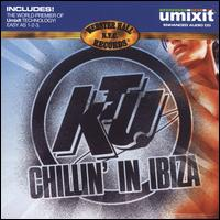 Ktu: Chillin' in Ibiza - Various Artists