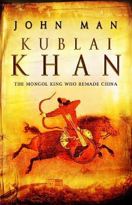 Kublai Khan - Man, John