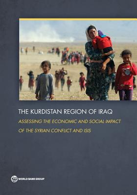 Kurdistan Region of Iraq: Assessing the Economic and Social Impact of the Syrian Conflict and ISIS - The World Bank