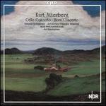Kurt Atterberg: Cello Concerto; Horn Concerto