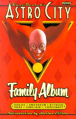 Kurt Busiek's Astro City: Family Album - Busiek, Kurt
