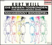 Kurt Weill: Die Sieben Todsünden; Mahagonny Songspiel - Carlos Feller (baritone); Dieter Ellenbeck (tenor); Doris Bierett (vocals); Gabriele Ramm (soprano); Hans Franzen (baritone);...