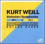 Kurt Weill: Symphonies Nos. 1 & 2