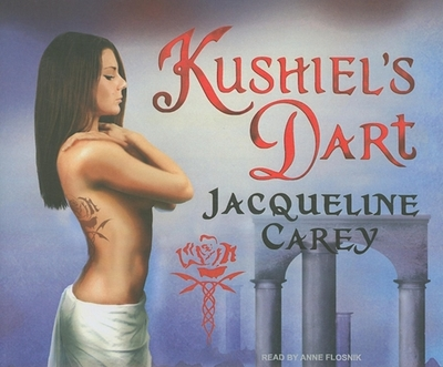 Kushiel's Dart - Carey, Jacqueline, and Flosnik (Narrator)
