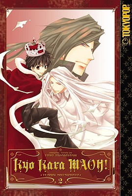 Kyo Kara MAOH!, Volume 2 - Takabayashi, Tomo, and Matsumoto, Temari
