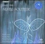 László Süle: Silver Solitude - Scarbantia String Quartet/Pentti Lahti/László Süle/Hannu Rantanen