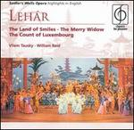 Léhar: The Land of Smiles; The Merry Widow; The Count of Luxembourg (Highlights)