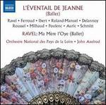 L'Éventail de Jeanne; Ravel: Ma Mère l'Oye