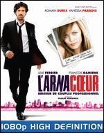 L' Arnacoeur [Blu-ray]