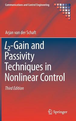 L2-Gain and Passivity Techniques in Nonlinear Control - Van der Schaft, Arjan