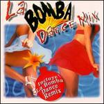 La Bomba Dance Mix