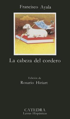 La Cabeza del Cordero - Ayala, Francisco