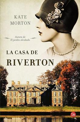 La Casa de Riverton - Morton, Kate