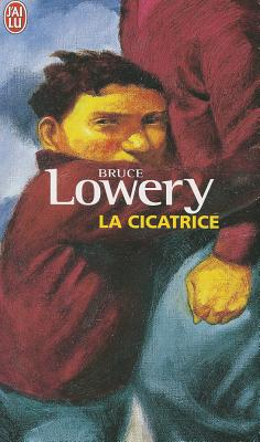 La Cicatrice - Lowery, Bruce