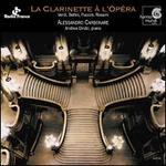 La Clarinette à l'Opéra: Verdi, Bellini, Puccini, Rossini