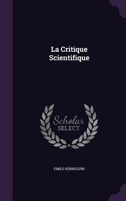 La Critique Scientifique - Hennequin, Emile