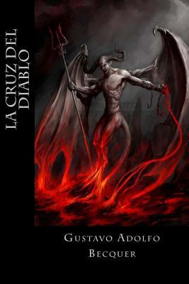 La Cruz del Diablo - Becquer, Gustavo Adolfo