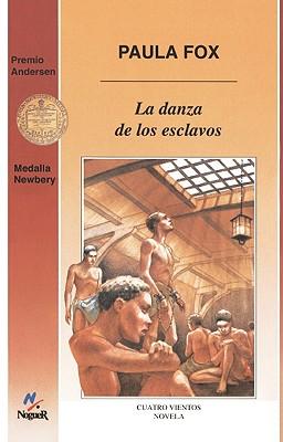 La Danza de Los Esclavos (the Slave Dancer) - Fox, Paula