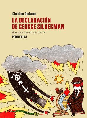 La Declaracion de George Silverman - Dickens, Charles