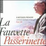La Fauvette Passerinette: A Messiaen Première