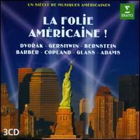 La Folie Américaine! - André Previn (piano); Cynthia Clarey (vocals); Damon Evans (vocals); Harolyn Blackwell (vocals); Hélène Grimaud (piano);...