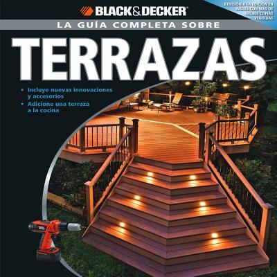 La Guia Completa Sobre Terrazas - Black & Decker Corporation