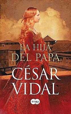 La Hija del Papa - Vidal, Cesar
