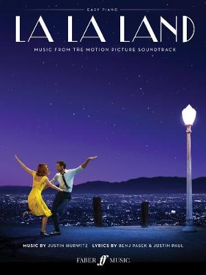 La La Land - Easy Piano: Music from the Motion Picture Soundtrack - Hurwitz, Justin (Composer), and Pasek, Benj (Composer), and Paul, Justin (Composer)