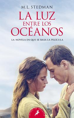 La Luz Entre los Oceanos - Stedman, M L, and Rovira Ortega, Gemma