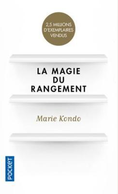 La magie du rangement - Kondo, Marie