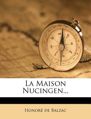 La Maison Nucingen - De Balzac, Honore
