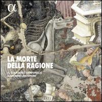 La Morte della Ragione - Giovanni Antonini (flute); Il Giardino Armonico; Giovanni Antonini (conductor)