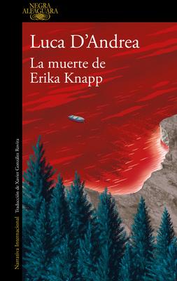 La Muerte de Erika Knapp / The Death of Erika Knapp - D'Andrea, Luca