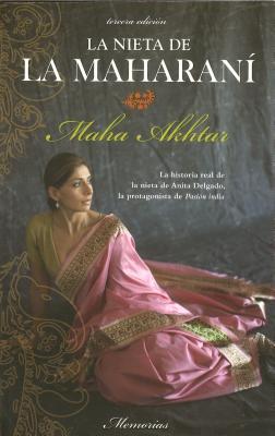 La Nieta de la Maharani - Akhtar, Maha, and Alda, Enrique (Translated by)