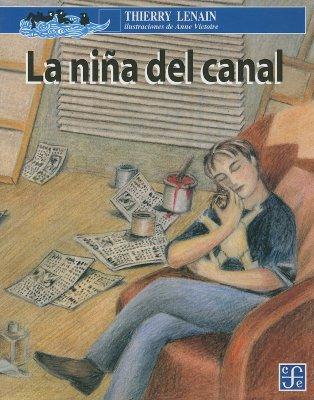 La Nina del Canal - Lenain, Thierry, and Otero, Patricia Gutierrez (Translated by)
