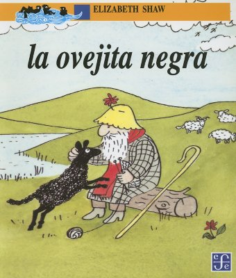 La Ovejita Negra - Shaw, Elizabeth, and Mansuy, Cecilia Olivares (Translated by)
