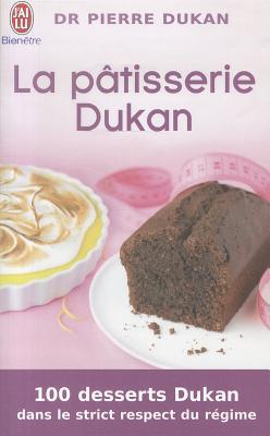 La Patisserie Dukan - Dukan, Pierre