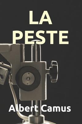 La Peste - Camus, Albert