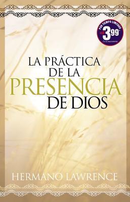 La Practica de la Presencia de Dios - Lorenzo, Hermano