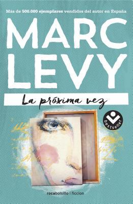 La Proxima Vez - Levy, Marc