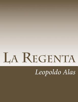 La Regenta - Alas, Leopoldo
