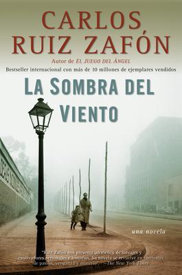 LA Sombra Del Viento - Zafon, Carlos Ruiz