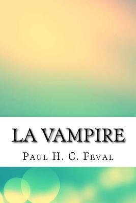 La Vampire - Feval, Paul